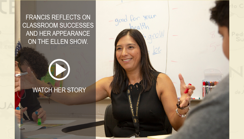 Francis reflects on classroom successes and her appearance and her appearance on the Ellen Show. Watch her story.