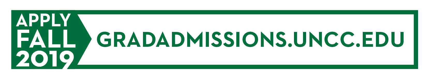 Apply Fall 2019: gradadmissions.uncc.edu