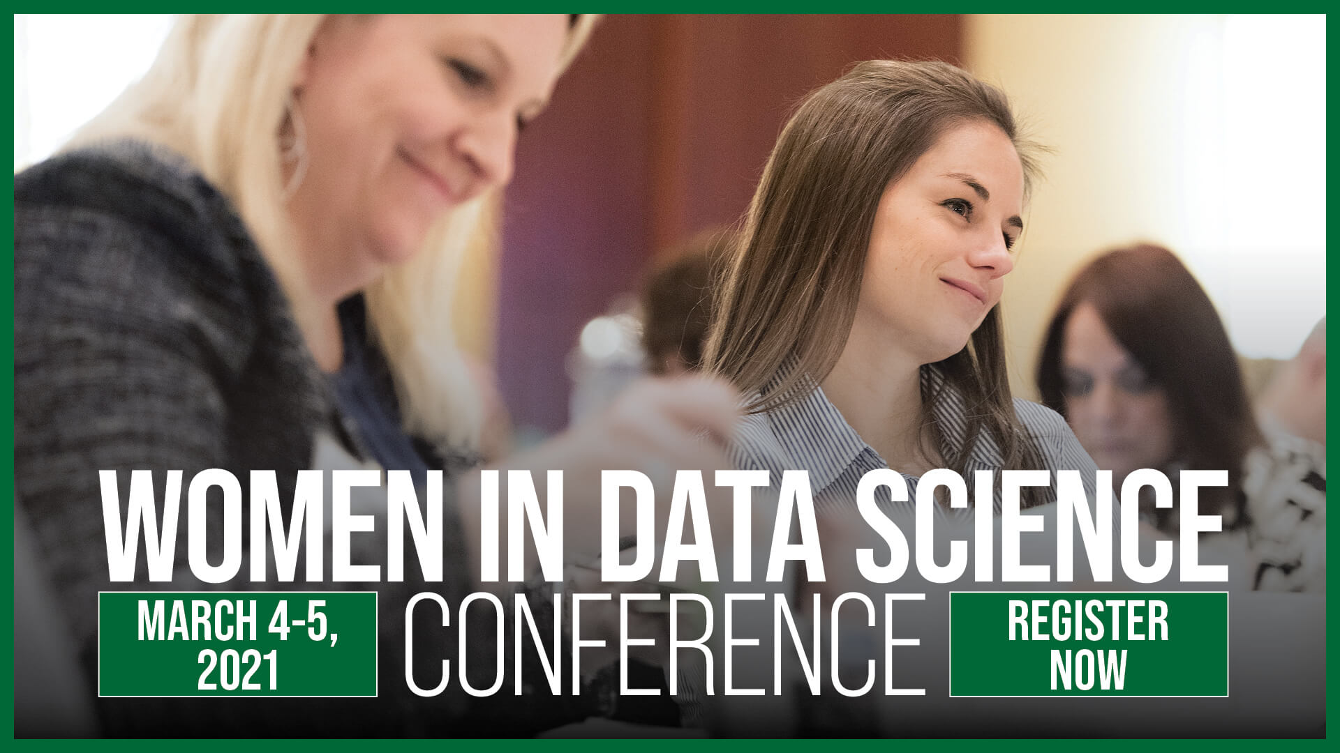 Register for the Women in Data Science Conference March 4-5, 2021